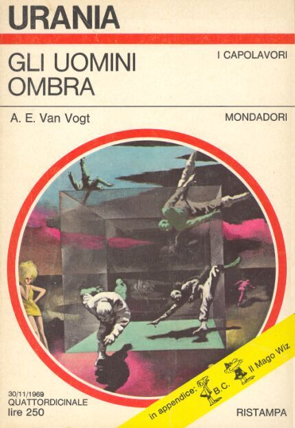 528  GLI UOMINI OMBRA 30/11/1969  UNIVERSE MAKER  Copertina di  Karel Thole   A. E. VAN VOGT
