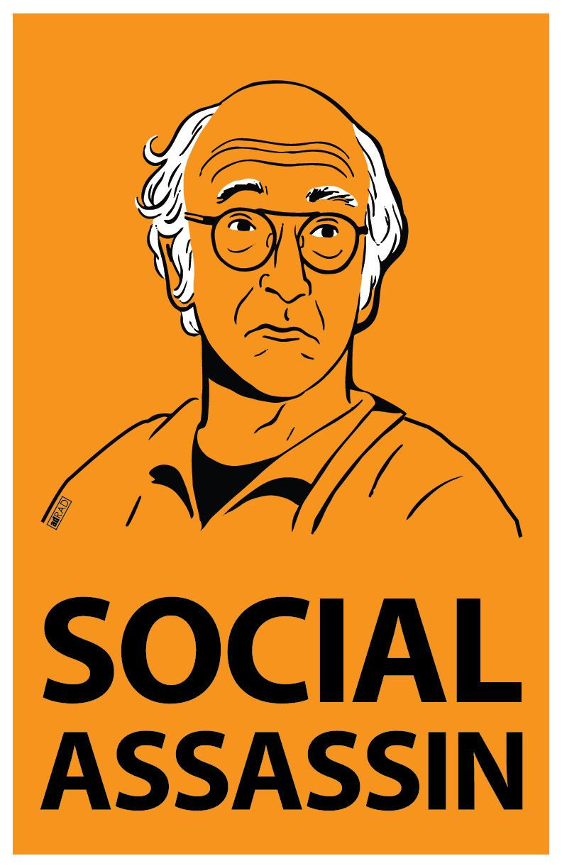 Larry David Social Assassin Poster Print Curb By Adraddesigns Curb Your Enthusiasm Larry David Larry David Meme