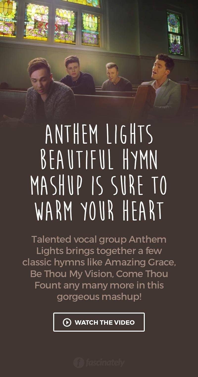 Anthem Lights Beautiful Hymn Mashup Is Sure To Warm Your Heart