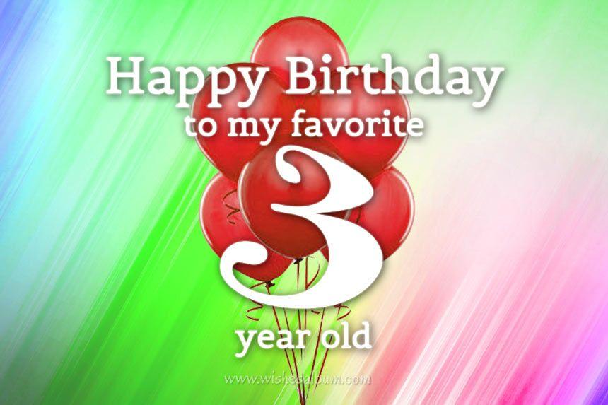 3rd Birthday Wishes Happy Third Birthday Birthday Quotes For Me Birthday Wishes For Myself Birthday Wishes