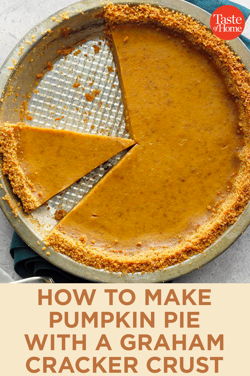 This Homemade Pumpkin Pie Has A Wait For It Graham Cracker Crust In 2020 Homemade Graham Crackers Pumpkin Pie Recipes Homemade Pumpkin Pie