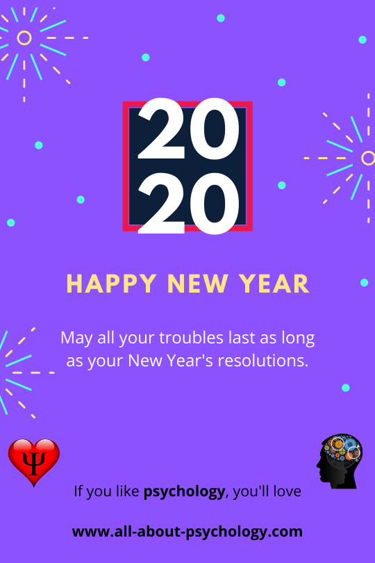 May all your troubles last as long as your New Year's