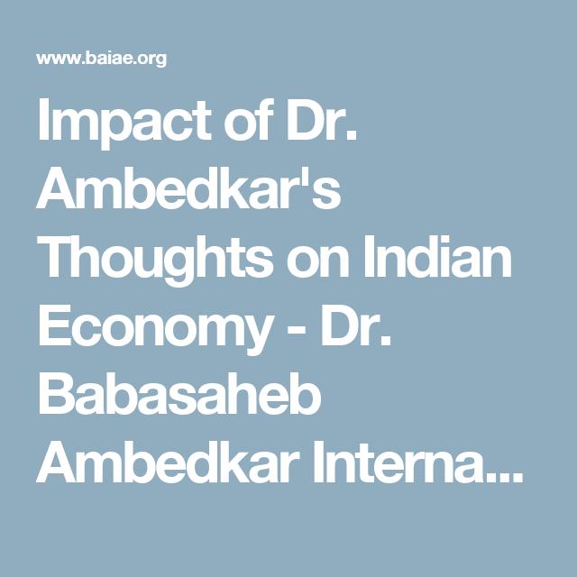 Impact Of Dr Ambedkar S Thought On Indian Economy Babasaheb International Association For Education Japan Essay