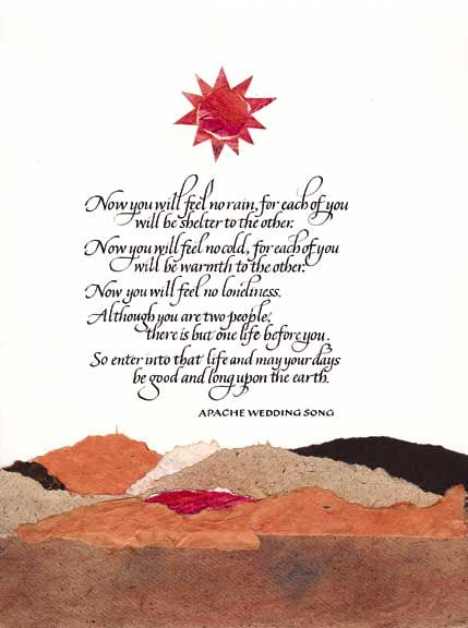 The Indian Wedding Blessing Apache Prayer And Other Variants Is Commonly Recited At Weddings In United States It Not Ociated