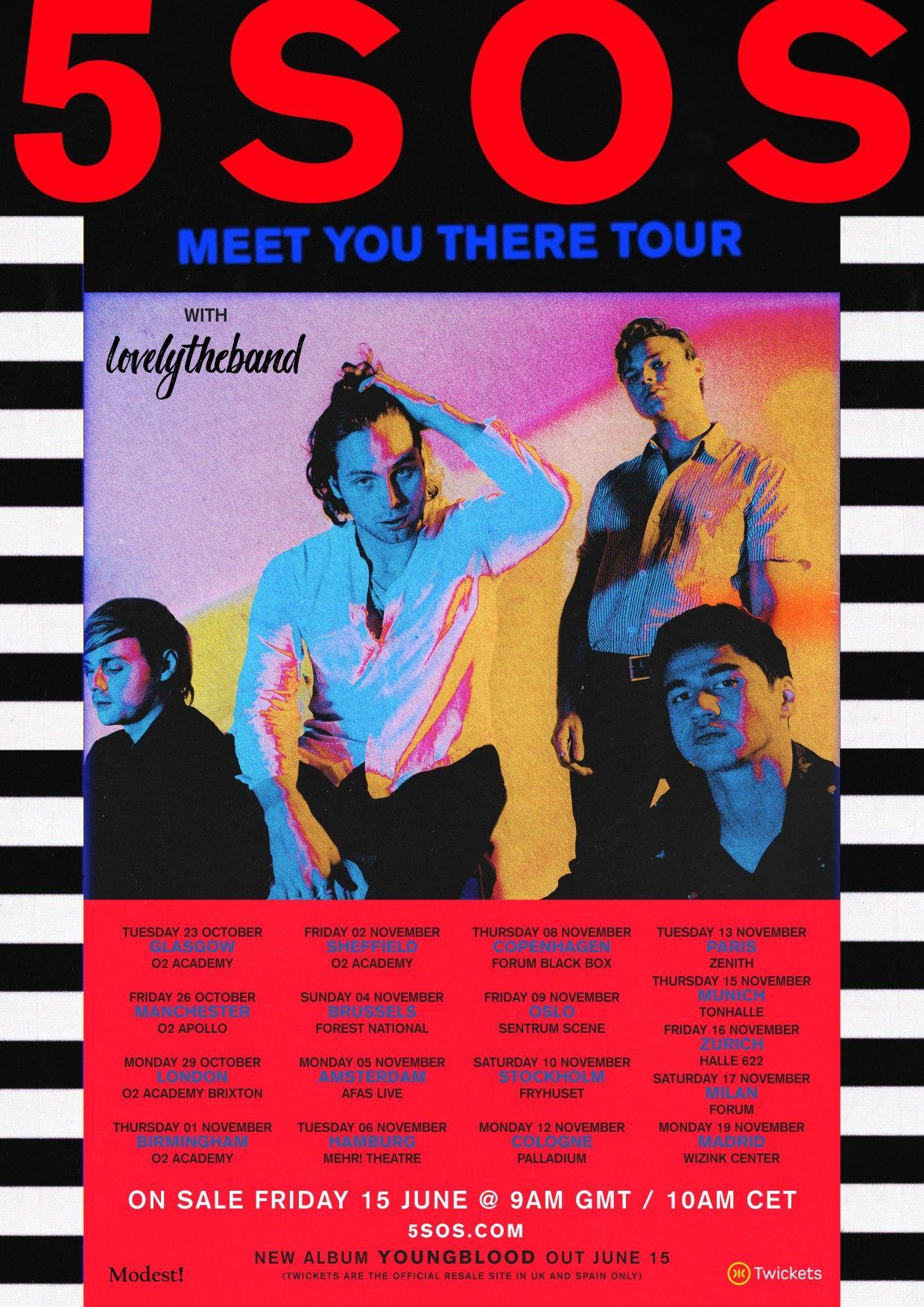 Uk Eu Meet You There Tour Dates 5sos Pinterest 5sos