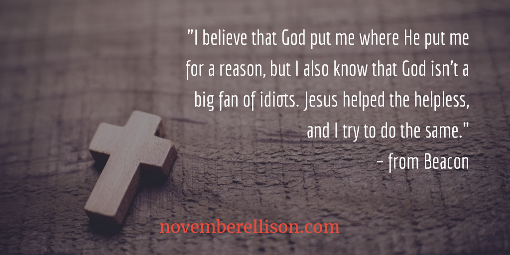 """I believe that God put me where He put me for a reason"" – from Beacon"