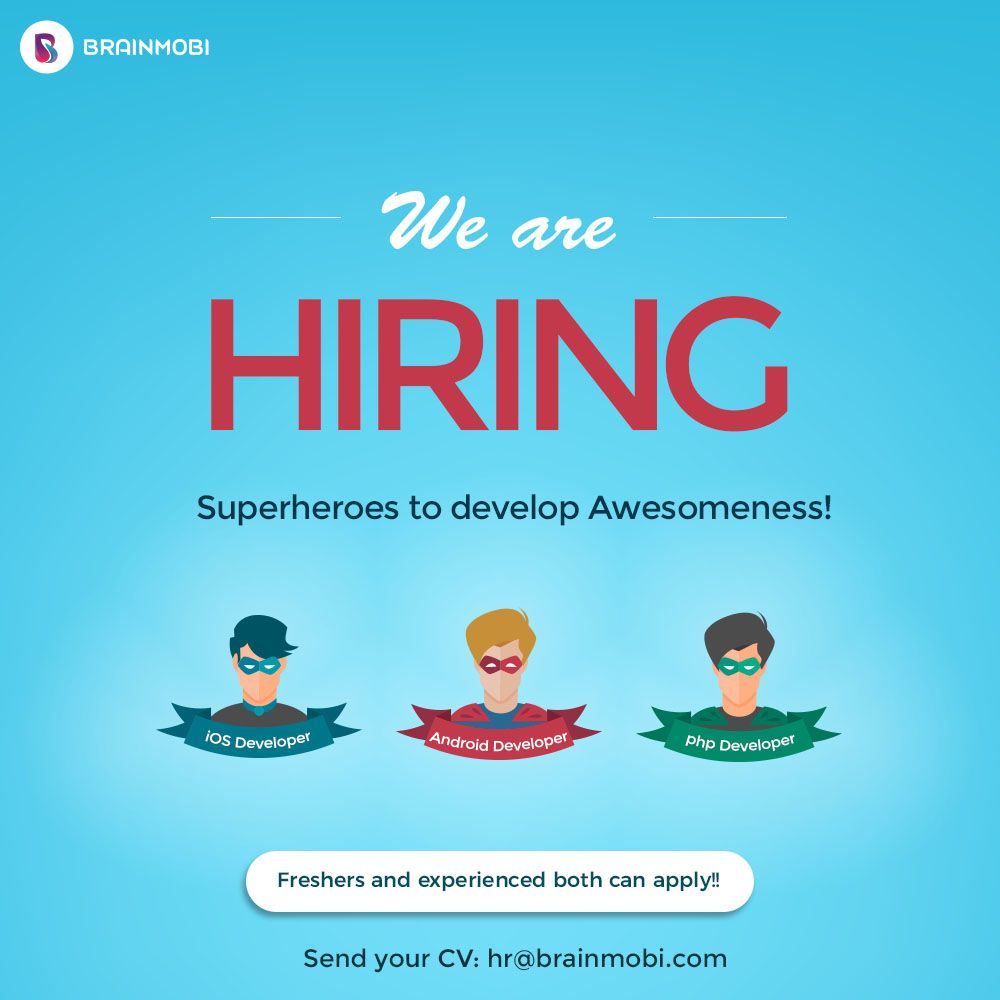 We at brainmobi are hiring again be a part of one of the brainmobi is the top mobile app development company in india usa and uae focusing on iphone ipad android applications we excel in web app development malvernweather Gallery