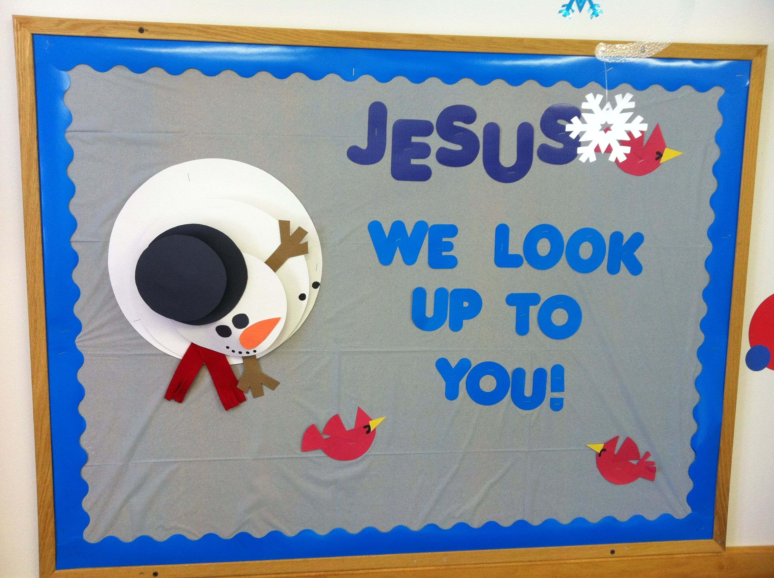 Classroom Ideas For January : Quot jesus we look up to you january bulletin board