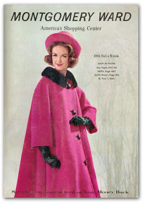 Montgomery Ward catalog cover, 1961 fashion style color photo print ad model magazine 60s shocking pink coat hat gloves trapeze swing 3/4 sleeves