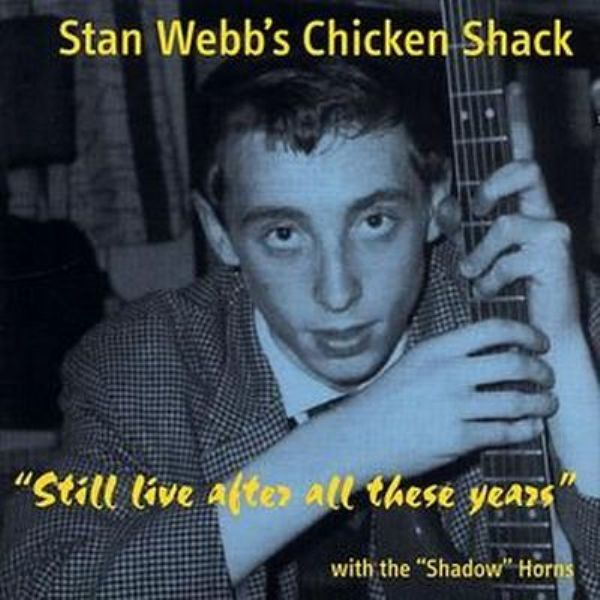 CHICKEN SHACK - Still Live After All These Years