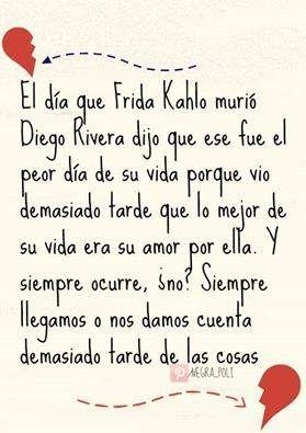 Poema De Diego Rivera A Frida Kahlo Pin En Pensamientos