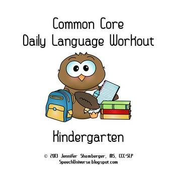 Kindergarten Common Core Daily Language Workout | SLPs on