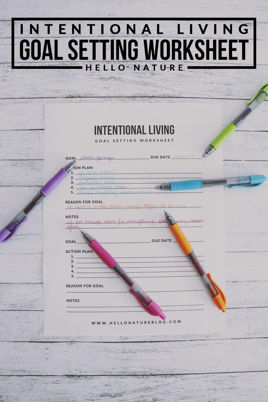 Intentional Living Goal Setting Worksheet Printable Hello