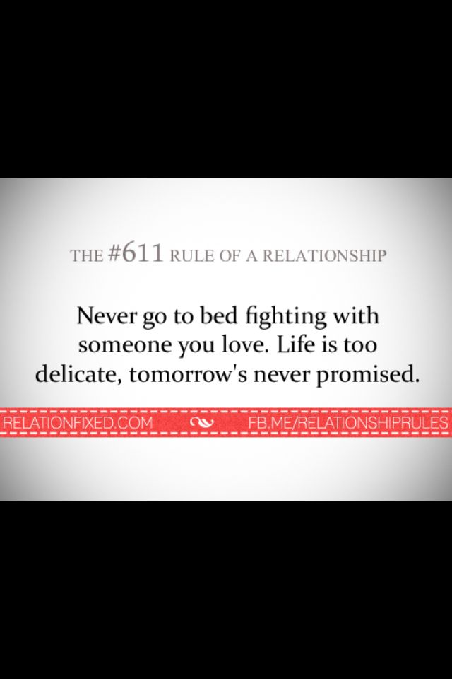 Never Go To Bed Mad Relationship Rules Quote Quotes Love Quotes