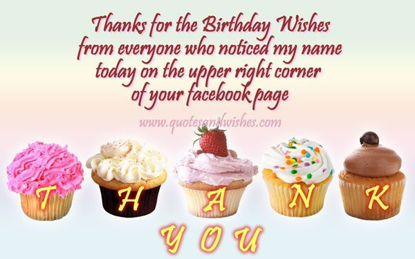 Look at the following best collection of Thanksgiving Message – Thank You Message for Birthday Greetings on Facebook