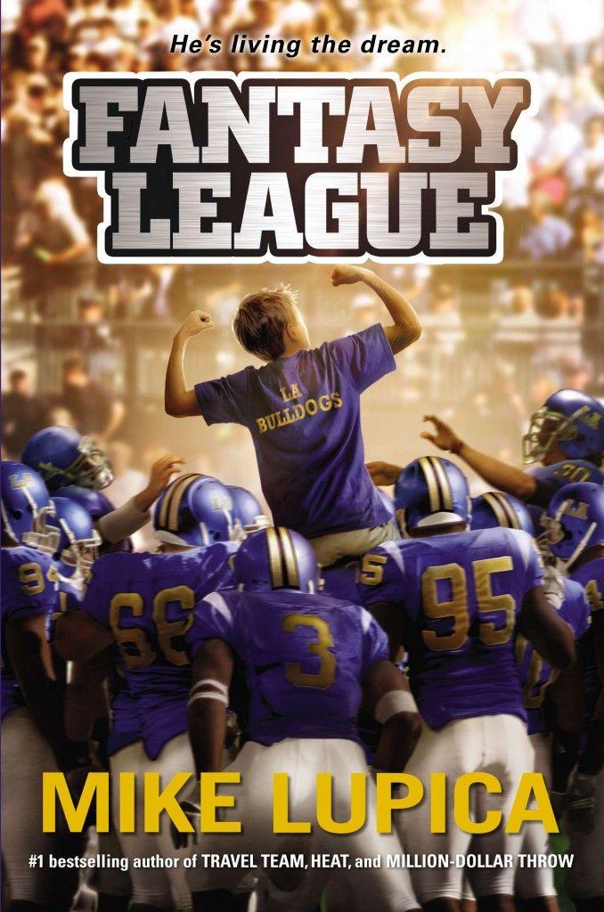 Fantasy League, by Mike Lupica Fantasy league, League