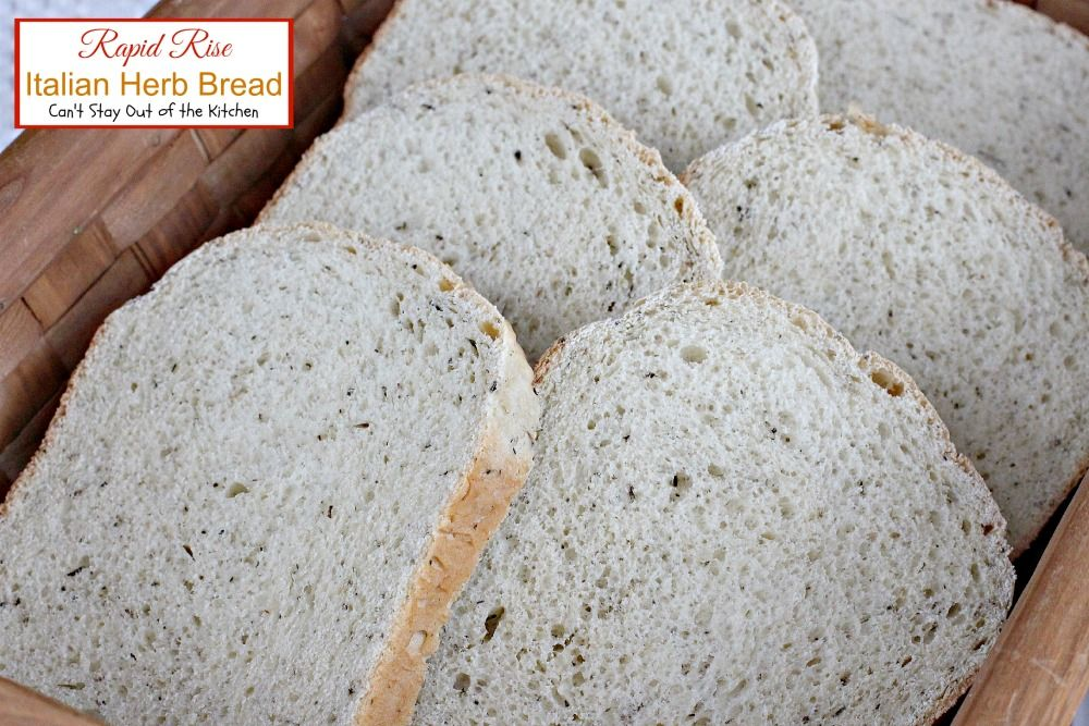 Rapid Rise Italian Herb Bread   Can't Stay Out of the Kitchen   amazing #breadmaker #bread that takes 5 minutes to prepare and 2 hours to bake! Love the #herb taste.