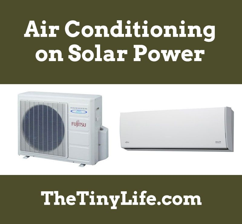 How To Run Air Conditioning On Solar Power | Self Sufficiency
