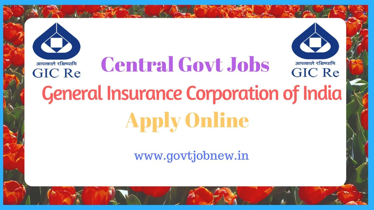 General Insurance Corporation Government Jobs Insurance Corporate