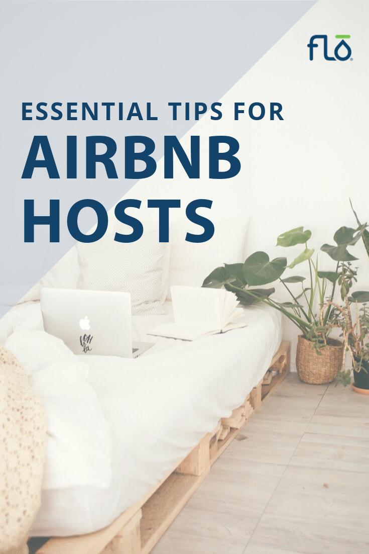 Pin By Flo Technologies On Helpful Homeowner Tips Airbnb Host Airbnb Hosting