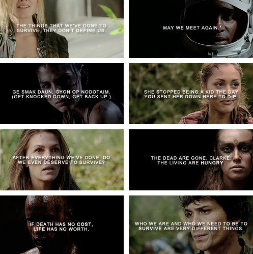 The 100 Favorite Quotes The 100 Quotes The 100 The 100 Show