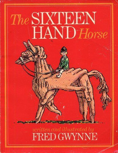 Fred Gwynne - The Sixteen Hand Horse (Simon and Schuster)
