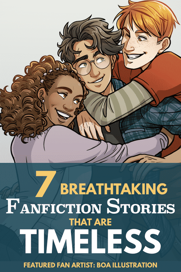 7 Breathtaking Works Of Fanfiction That Are Timeless Draco And Hermione Fanfiction Harry And Hermione Fanfiction Fanfiction