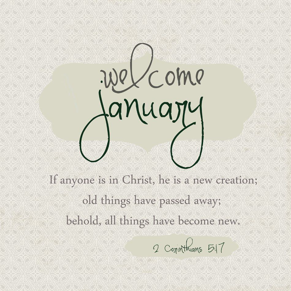 Welcome January Quotes and Sayings | January quotes, Quotes about new year,  Welcome quotes