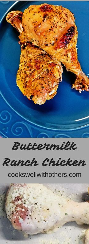 Buttermilk Ranch Chicken Cooks Well With Others Ranch Chicken Ranch Chicken Recipes Buttermilk Ranch