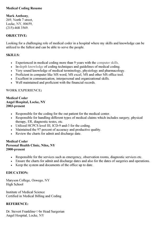 Sample Medical Coding Resume. Medical Coder Resume Free Resume