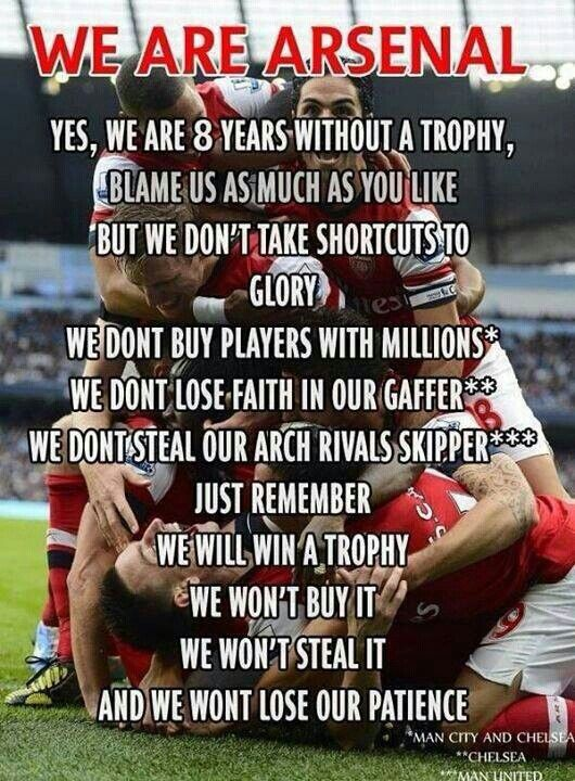 The truth has been spoken. Our time will come. Arsenal