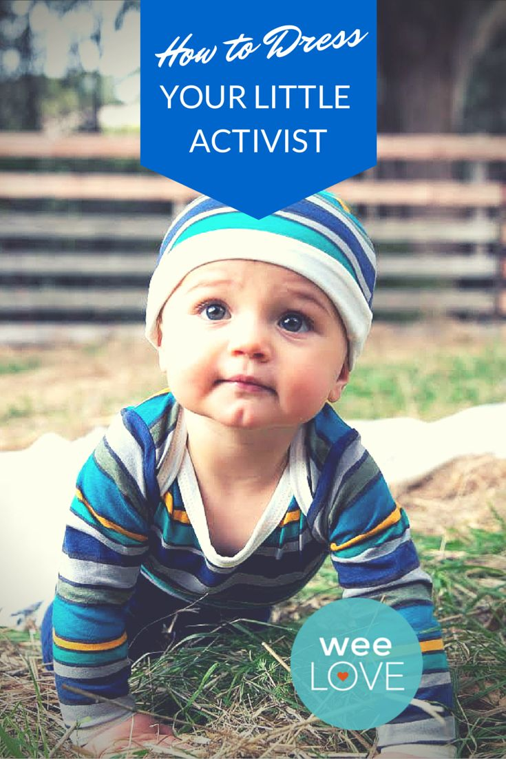 How to dress your littlest activist | Want to get weeLove in your inbox? www.wee.co/weelove #sponsored
