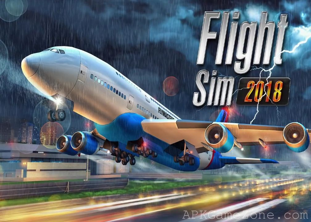 Flight Sim 2018 Money Mod Download APK Sims, Best