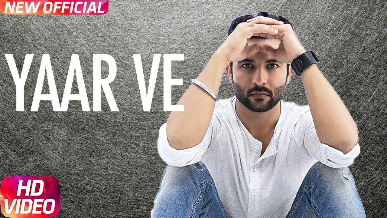 Yaar Ve is the latest track from Harish Verma. Lyrics