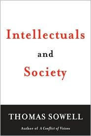 Intellectuals And Society 046501948x Thomas Sowell Textbooks Barnes Noble Books For Teens Book Worth Reading Good Books
