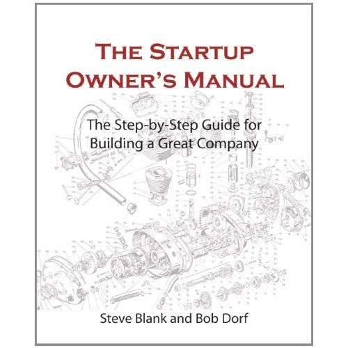 The Ultimate Startup Owners Manuel (the fundamentals of