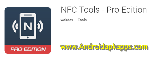 Download Android NFC Tools Pro Edition Apk v3.11 Latest