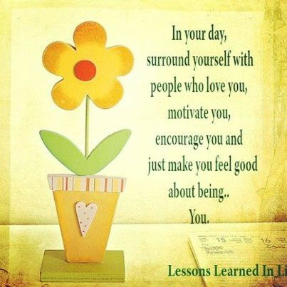 Repin If You Are Surrounded By Awesome People Who Encourage You! Let Us  Know Who That Person Is (or People Are) To You!!
