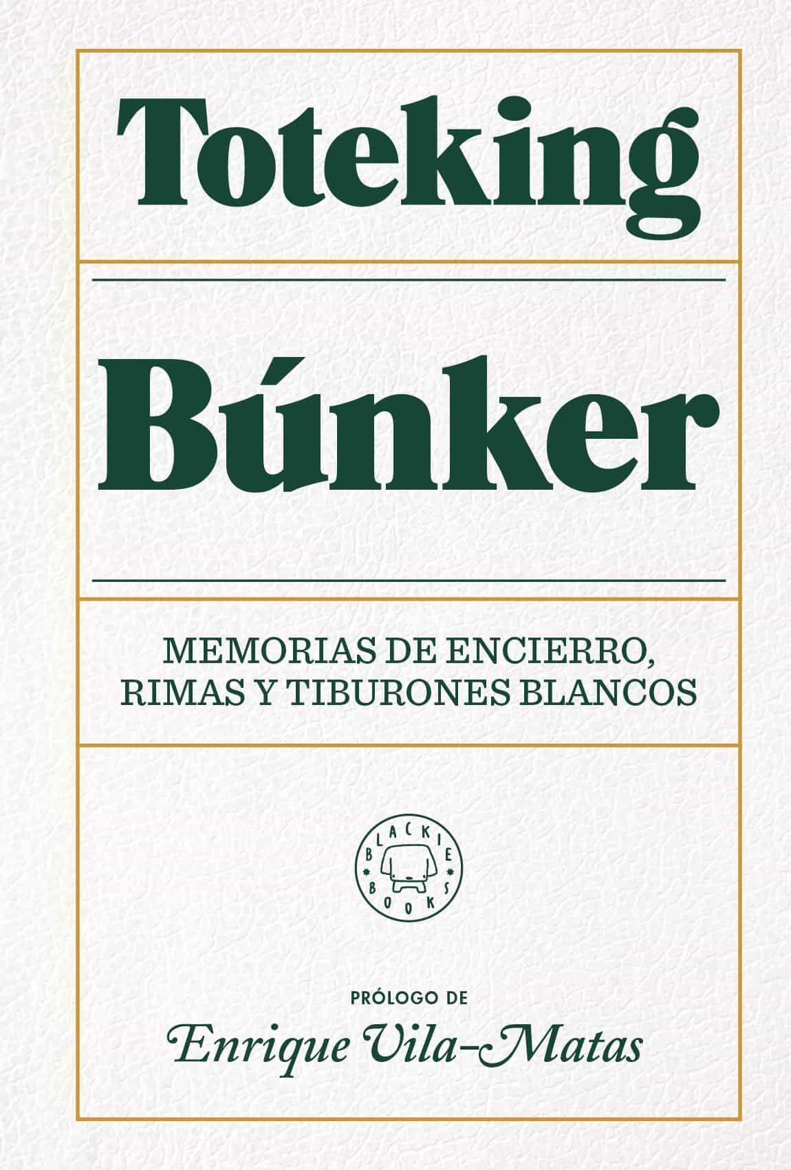 Búnker De Toteking Libros Libros De Biografía Libros En Espanol
