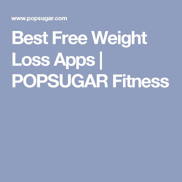 Best Free Weight Loss Apps   POPSUGAR Fitness