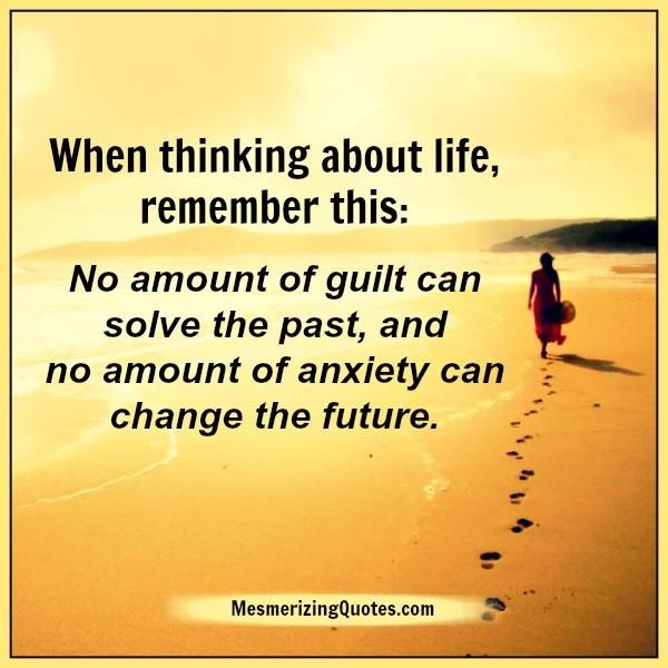 Forgive Yourself And Others For The Past And Don T Even Think About The Future Just Let Your Present Life Change Quotes Love Yourself Quotes
