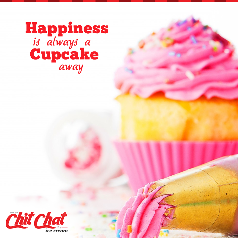 Happiness is always a cupcake away.   #ChitChat #ChitChatFood #IceCream #Cakes #Bakery