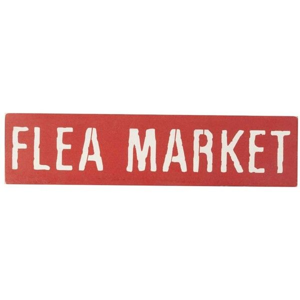 Sara's Signs 'Flea Market' Indoor/Outdoor Wall Sign (17 CAD) ❤ liked on Polyvore featuring home, home decor, wall art, wall signs, interior wall decor, wall mounted signs, home wall decor and indoor outdoor wall art