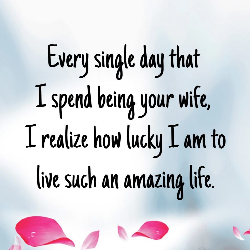 Romantic Quotes From Husband To Wife: Love Quotes For Husband Wife