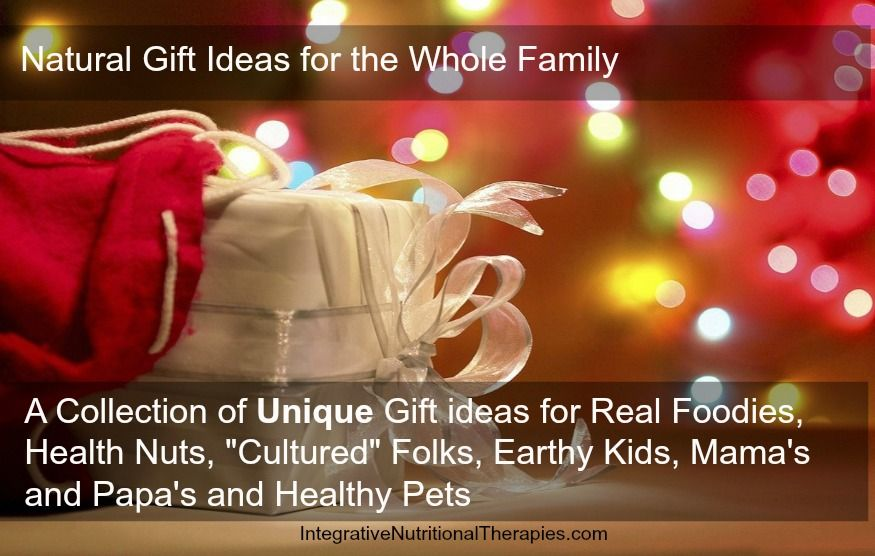 Natural Gift Ideas For The Whole Family - Melissa Malinowski, ND Naturopath Practitioner