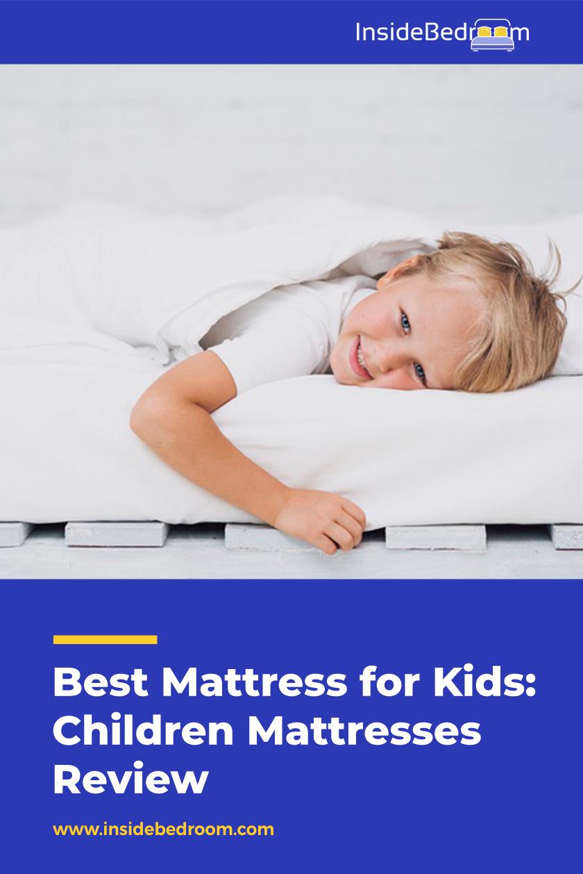 Best Mattress For Kids Children Mattresses Reviews And Ratings Best Mattress Mattresses Reviews Mattress