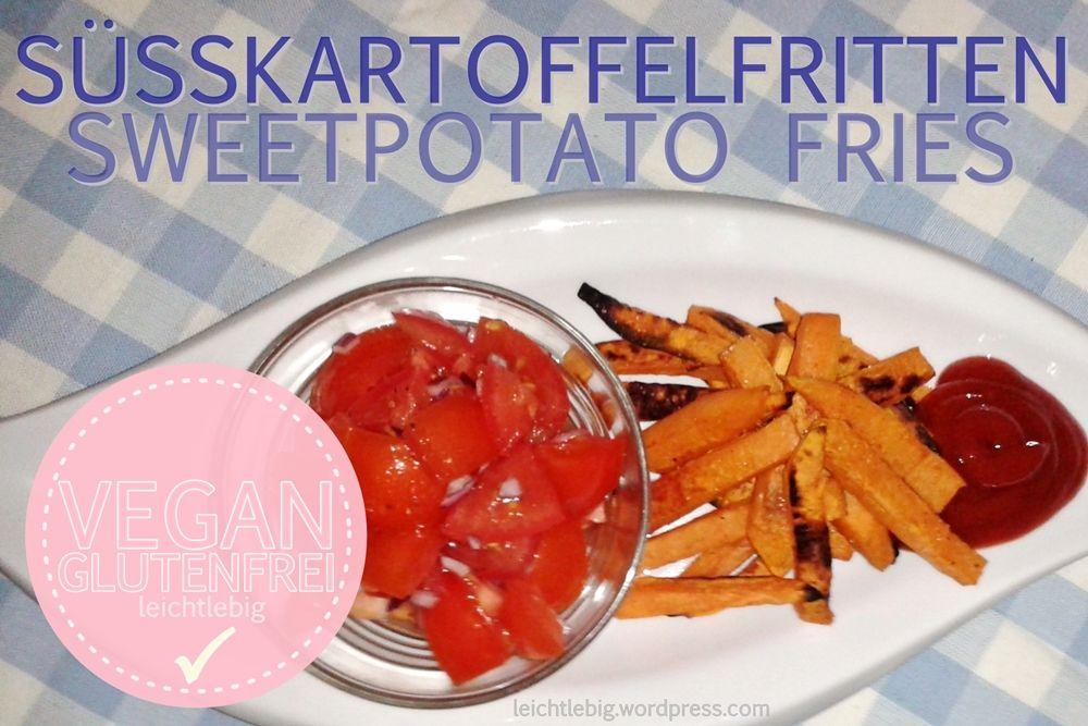 Süßkartoffelfritten / Sweetpotao Fries, vegan, vegetarian, gluten free