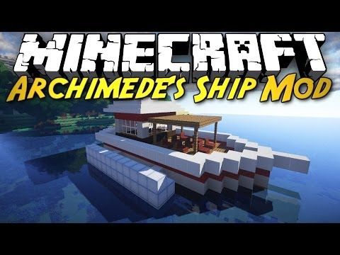 Minecraft Mod Showcase: Archimede's Ships! [BUILD YOUR OWN