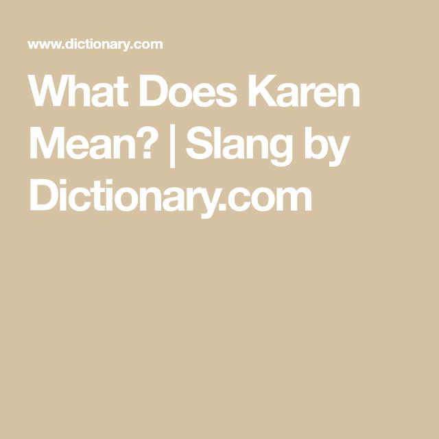 Here S How Karen Became The Name All Over The Internet In 2020 Social Media Infographic Karen Marketing Technology