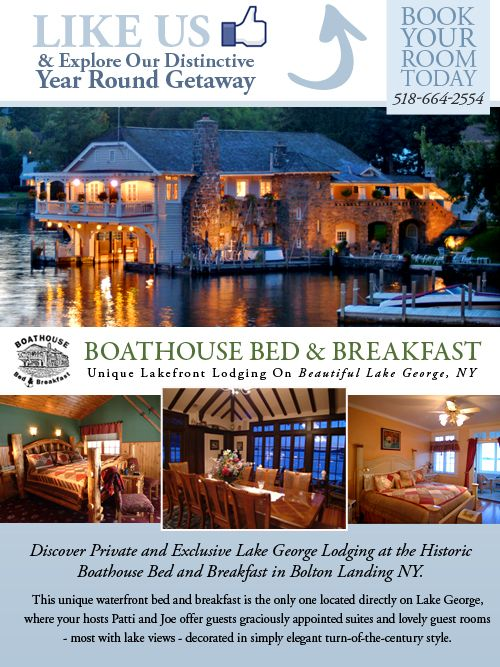 Discover Private And Exclusive Lake George Lodging At The Historic